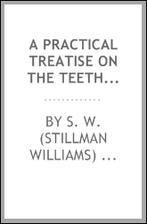 A practical treatise on the teeth of wheels. With the theory and the use of Robinson's odontograph..