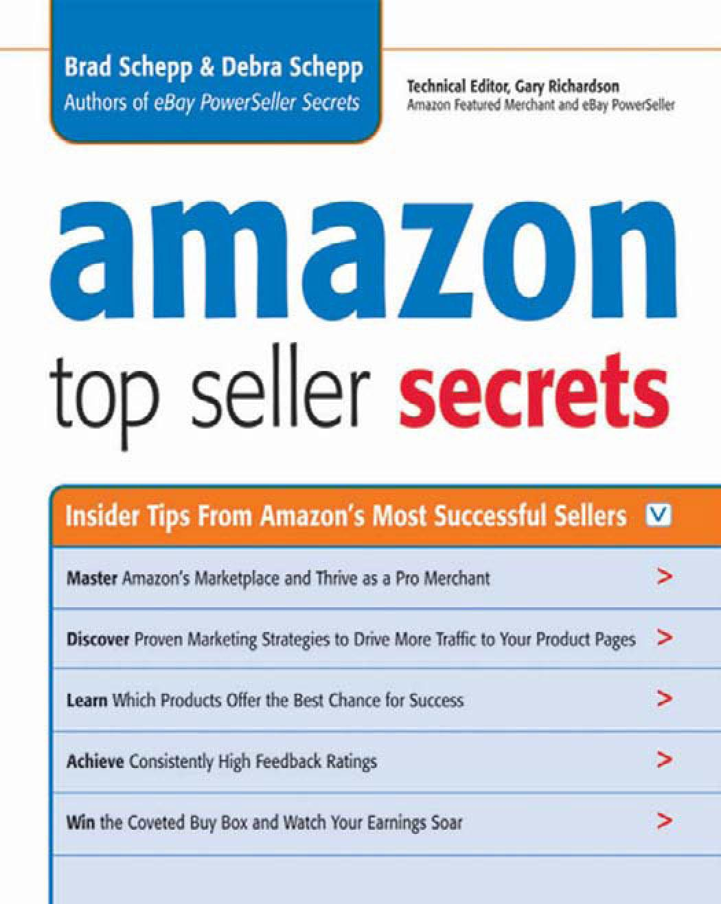 Amazon Top Seller Secrets: Insider Tips From Amazon's Most Successful Seller By: Brad SCHEPP
