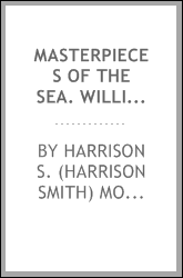 Masterpieces of the sea. William T. Richards; a brief outline of his life and art