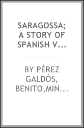 Saragossa; a story of Spanish valor;