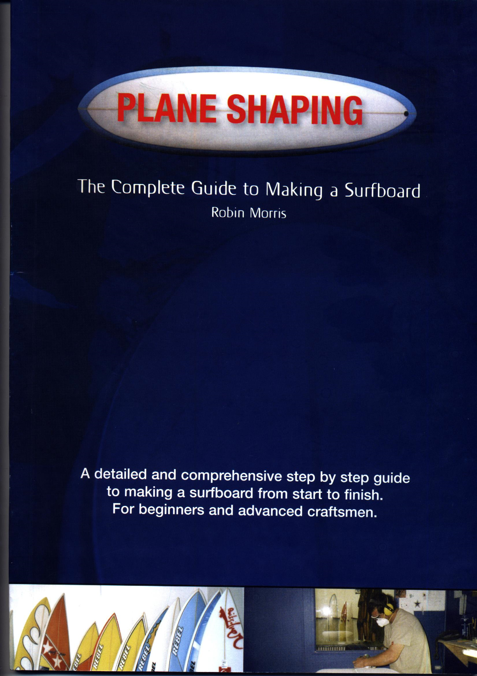 Plane Shaping By: Robin Morris