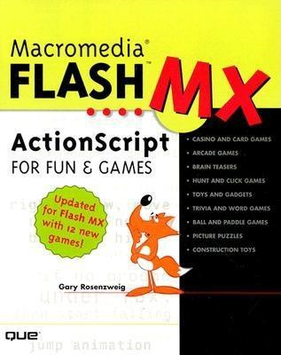 Macromedia� Flash� MX ActionScript for Fun and Games
