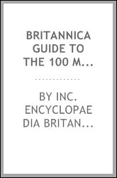 Britannica Guide to the 100 Most Influentail Americans