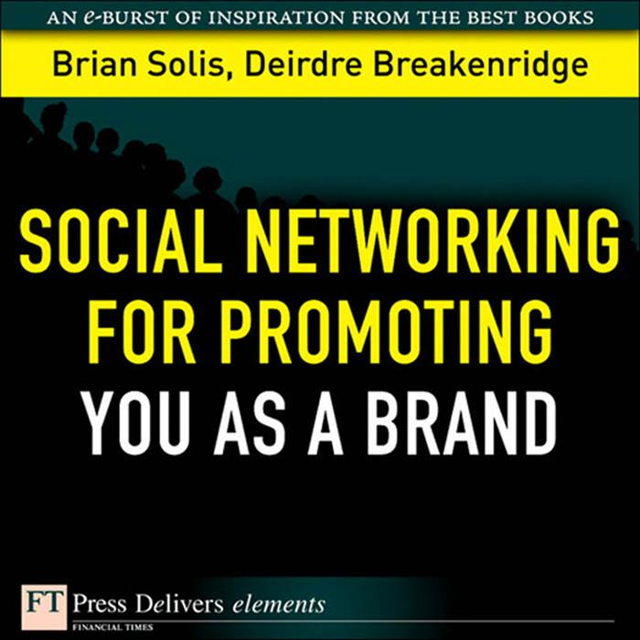 Social Networking for Promoting YOU as a Brand