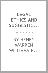 Legal ethics and suggestions for young counsel