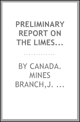 Preliminary report on the limestones and the lime industry of Manitoba