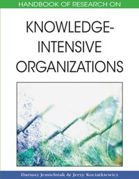 Handbook of Research on Knowledge-Intensive Organizations