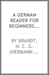 A German reader for beginners. Deutsches lesebuch für anfänger. With notes and vocabulary