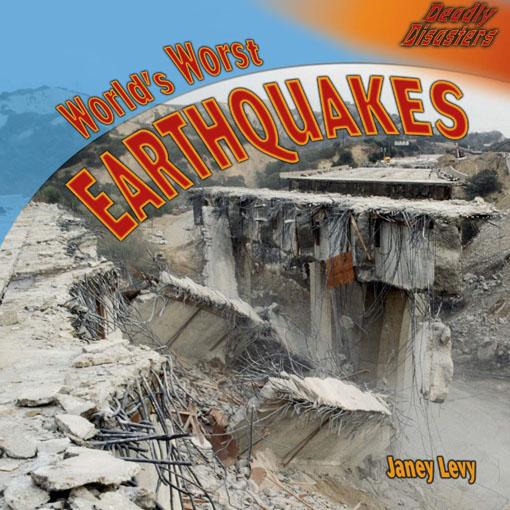 World's Worst Earthquakes