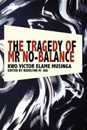 download The Tragedy of Mr No Balance book