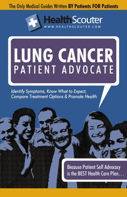 HealthScouter Lung Cancer: Lung Cancer Symptoms and Effects of Lung Cancer