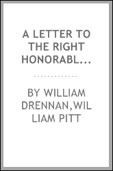 A letter to the Right Honorable [!] William Pitt