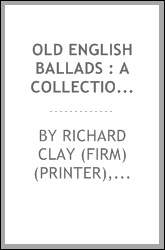 Old English ballads : a collection of favourite ballads of the olden time