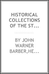 Historical collections of the state of New York : containing a general collection of the most interesting facts, traditions, biographical sketches, anecdotes, &c. relating to its history and antiquities, with geographical descriptions of every townsh