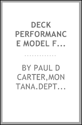 Deck performance model feasibility study