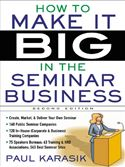 download How to Make it Big in the Seminar Business book