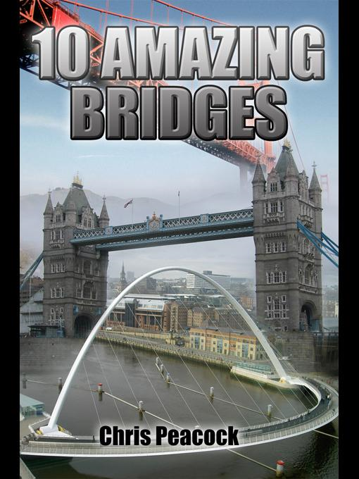 10 Amazing Bridges