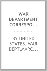 War department correspondence file (rev. ed.). A subjective decimal classification with a complete alphabetical index for use of the War department and the United States army