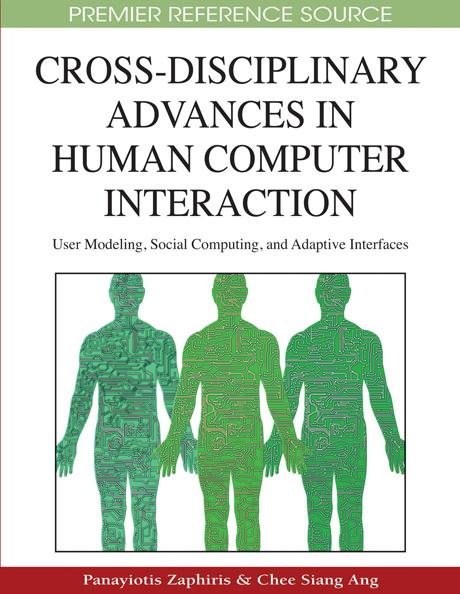 Cross-Disciplinary Advances in Human Computer Interaction: User Modeling, Social Computing, and Adaptive Interfaces