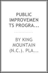 Public improvements program, capital improvements budget, Kings Mountain, N.C.