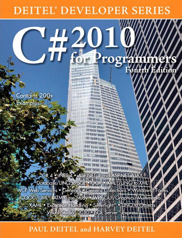 C# 2010 for Programmers: Deitel� Developer Series By: PaulPaul Deitel
