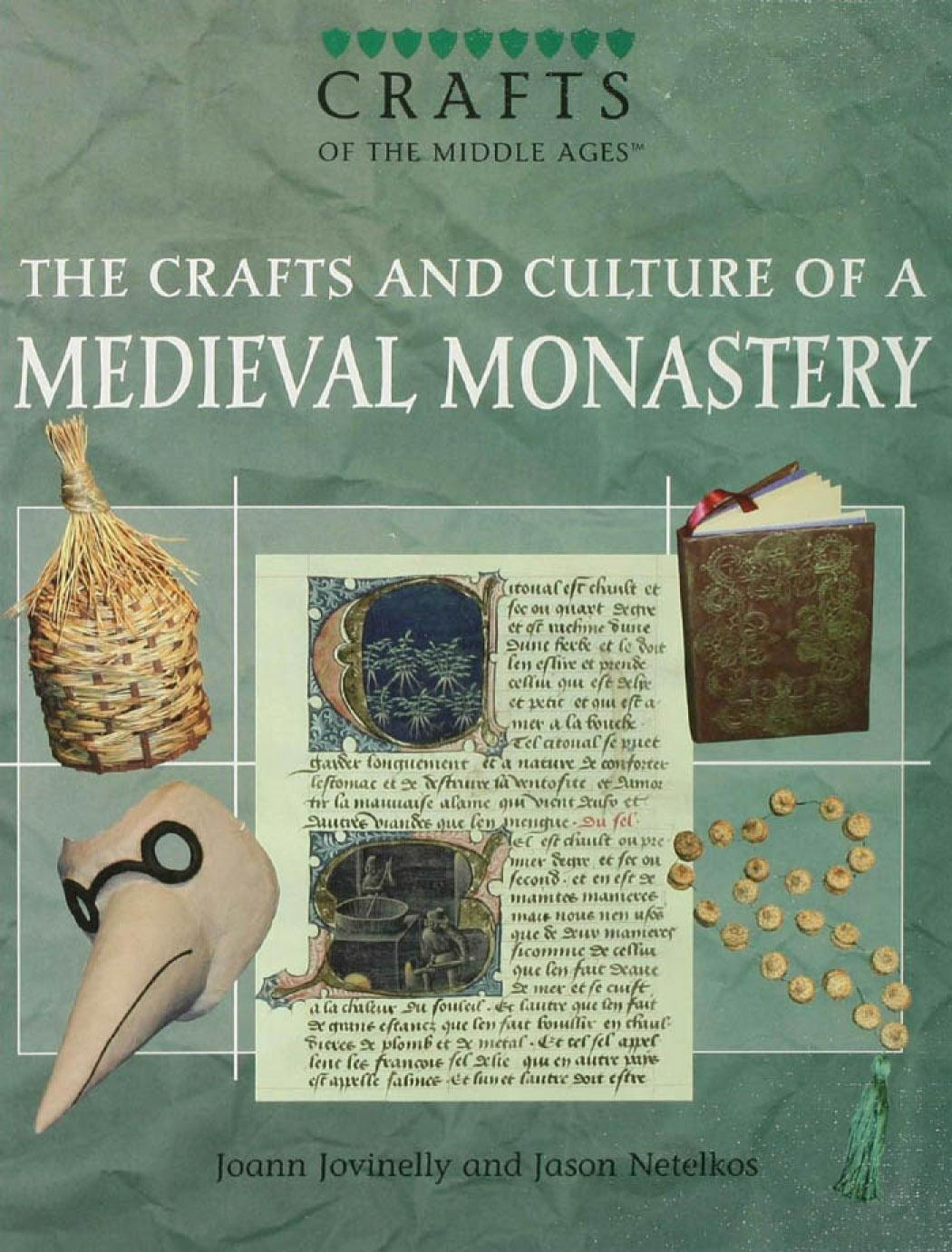 The Crafts and Culture of a Medieval Monastery