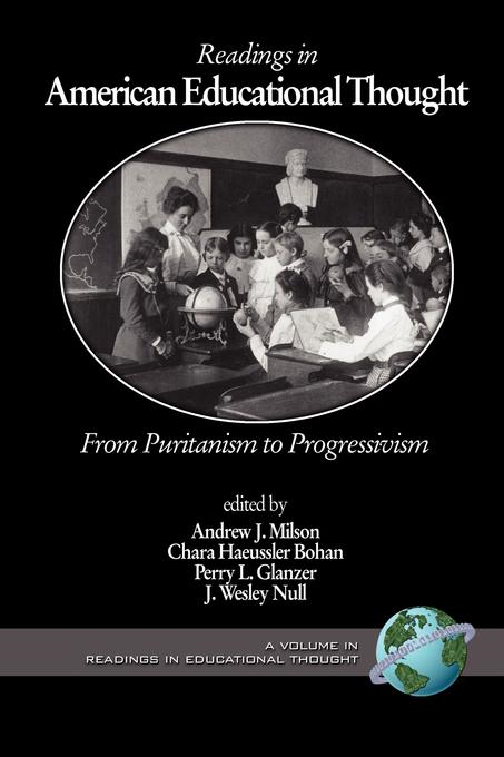 download Readings in American Educational Thought: From Puritanism to Progressivism book