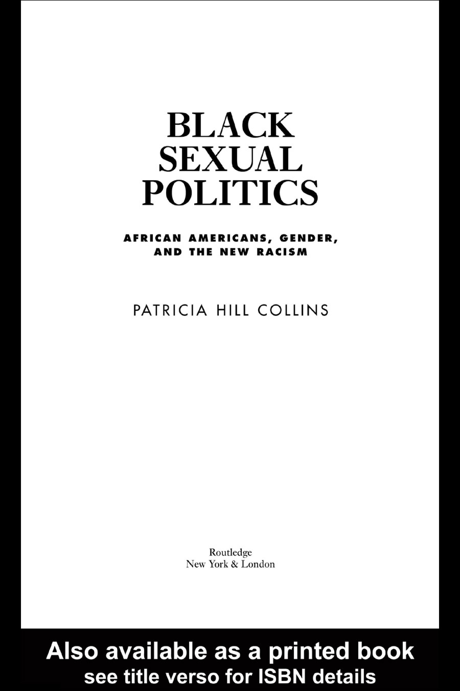 Black Sexual Politics: African Americans, Gender, and the New Racism