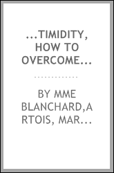 ...Timidity, how to overcome it, by Yoritomo-Tashi