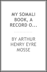 My Somali book, a record of two shooting trips