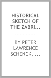 Historical Sketch of the Zabriskie Homestead (removed 1877), Flatbush, L.I ...