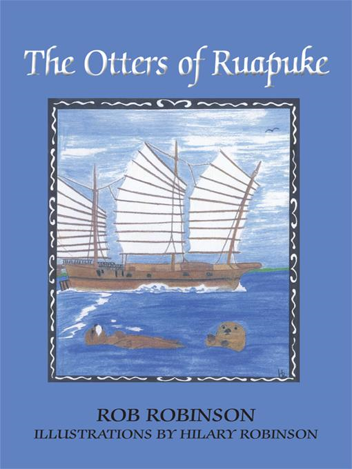 The Otters of Ruapuke By: Rob Robinson