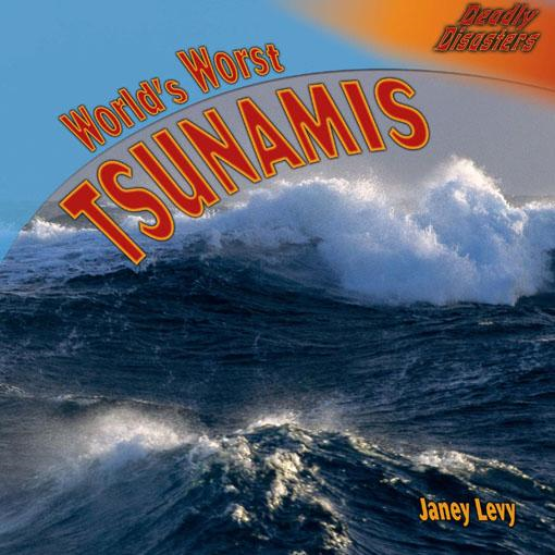World's Worst Tsunamis