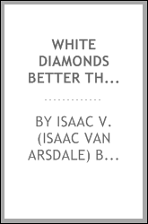 "download white diamonds better than ""black diamonds"";"
