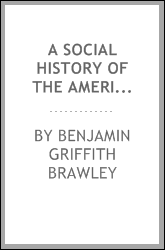 A Social History of the American Negro, Being a History of the Negro Problem in the United ...