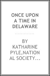 Once upon a time in Delaware