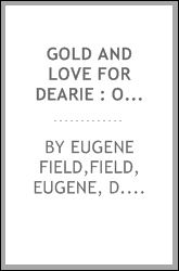 Gold and love for dearie : original manuscript