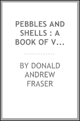 Pebbles and shells : a book of verses