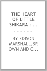 The heart of Little Shikara : and other stories