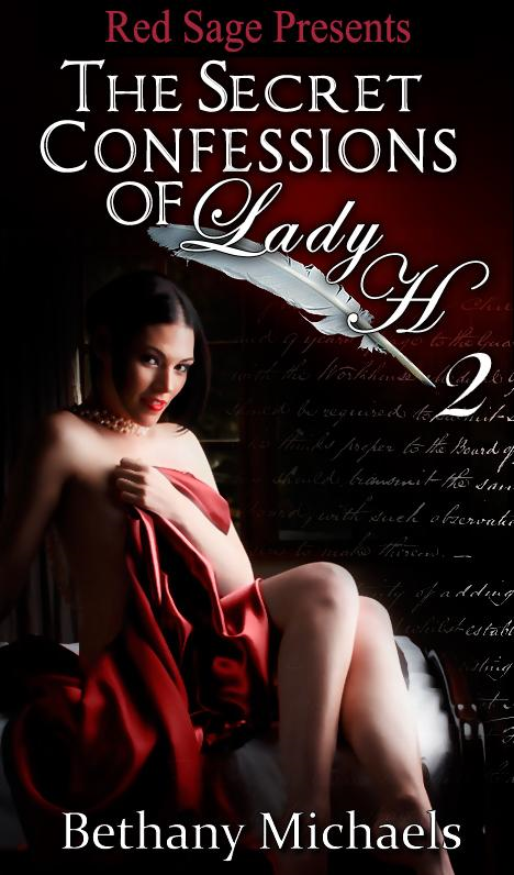 SECRET CONFESSIONS OF LADY H. BOOK 2