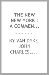 The new New York : a commentary on the place and the people