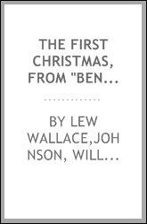 "The first Christmas, from ""Ben Hur,"""