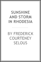 Sunshine and storm in Rhodesia