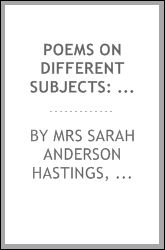 Poems on Different Subjects: To which is Added a Descriptive Account of a Family Tour to the ...