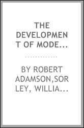 The development of modern philosophy, with other lectures and essays