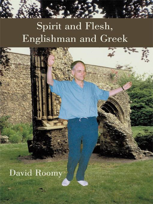 Spirit and Flesh, Englishman and Greek