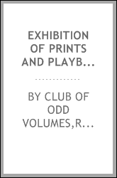 Exhibition of prints and playbills to illustrate the history of the Boston stage, 1825-1850