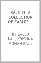 Rájníti: a collection of fables originally translated form the Hitopadesha ...