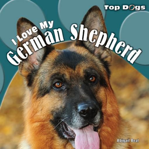 I Love My German Shepherd