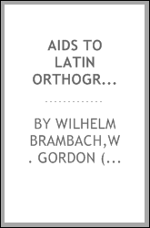 Aids to Latin orthography
